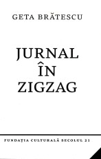 geta bratescu jurnal in zigzag
