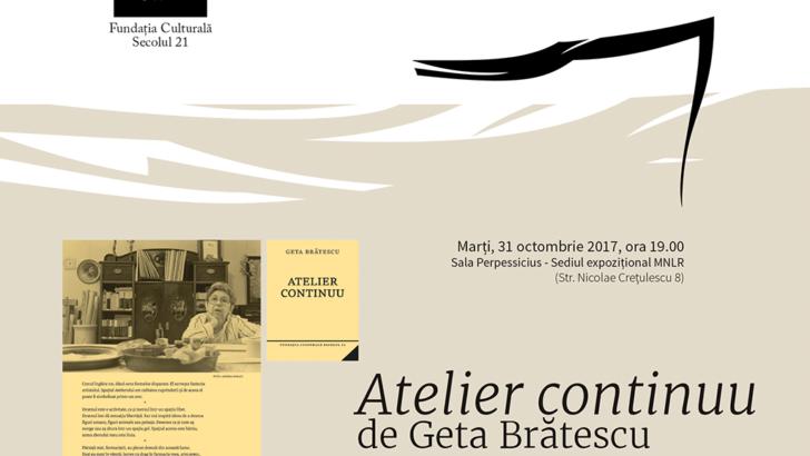 Lansare de carte și lectură: Atelier continuu de Geta Brătescu