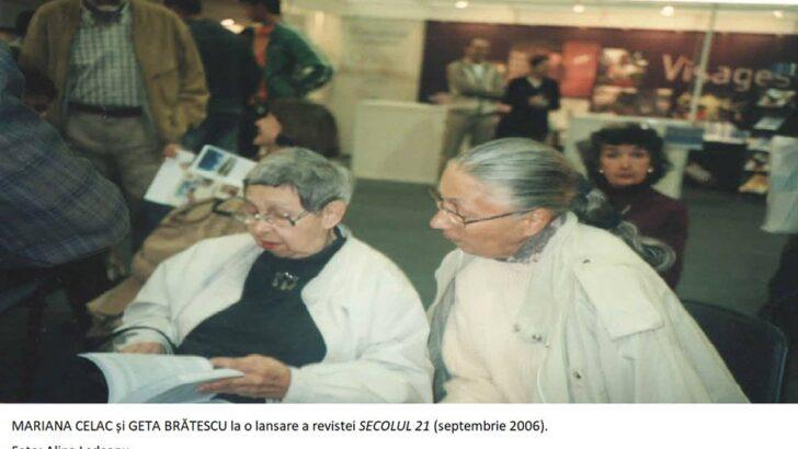 Un an de la despărțirea de GETA BRĂTESCU (4 mai 1926-18 septembrie 2018) și MARIANA CELAC (7 august 1936-22 octombrie 2018)