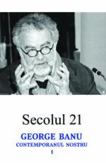 cop1_secolul 21_George Banu