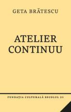 Atelier continuu_Geta Bratescu_Coperta_17mm_F3